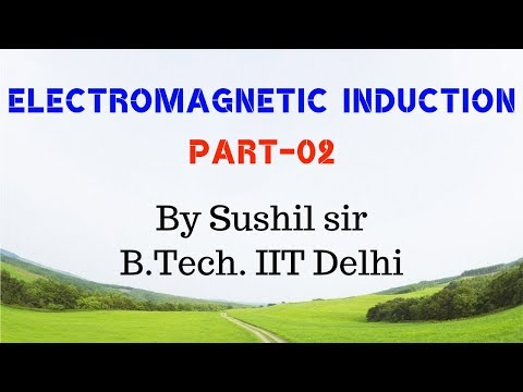 ELECTROMAGNETIC INDUCTION -02 / EMI / LENZ'S RULE / IIT PHYSICS / SUSHIL SIR / KOTA FACULTY