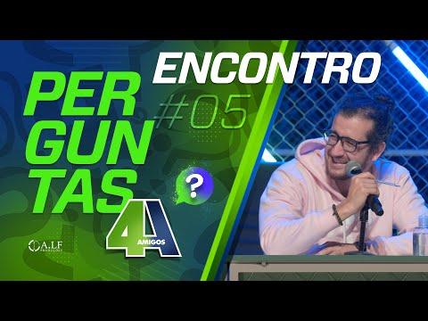 PERGUNTAS - ENCONTRO - #05