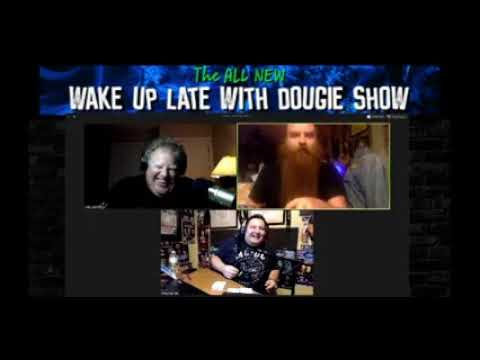 Wake Up Late With Dougie Show #1 (7/1/2020) Presented by the Gonzo Radio Network