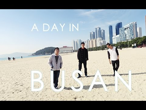 A DAY IN BUSAN | KOREA 2016 EP 05