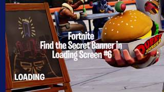 Fortnite Find the Secret Banner in Loading Screen #6