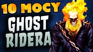 10 MOCY GHOST RIDERA - Komiksowe Ciekawostki