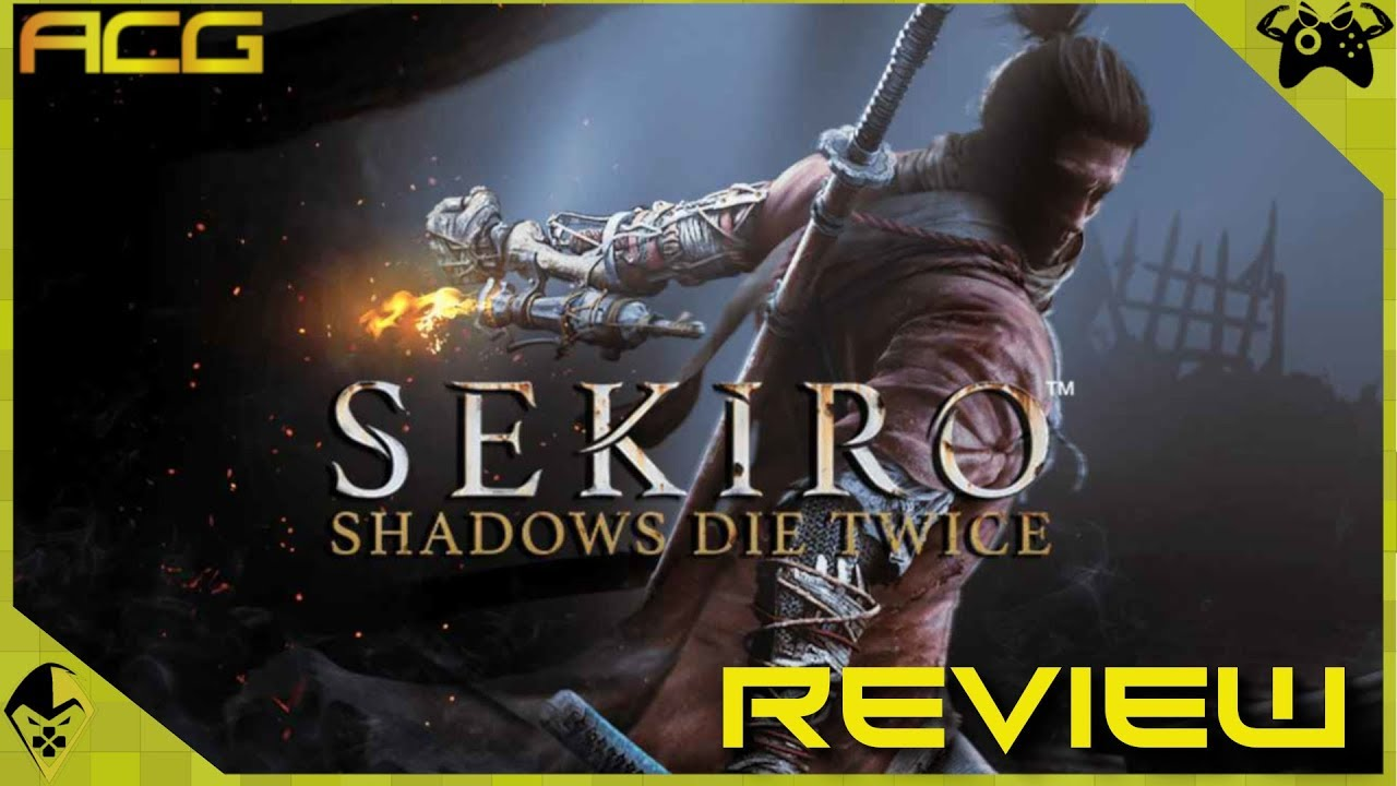 """Sekiro Shadows Die Twice Review """"Buy, Wait for Sale, Rent, Never Touch?"""" thumbnail"""