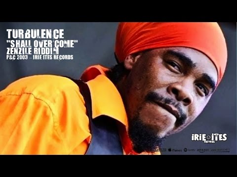 TURBULENCE - SHALL OVER COME - ZENZILÉ RIDDIM - IRIE ITES RECORDS mp3