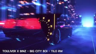 "Download Lagu TOULIVER x BINZ - ""BIGCITYBOI REMIX"" - TiLo REWORK mp3"