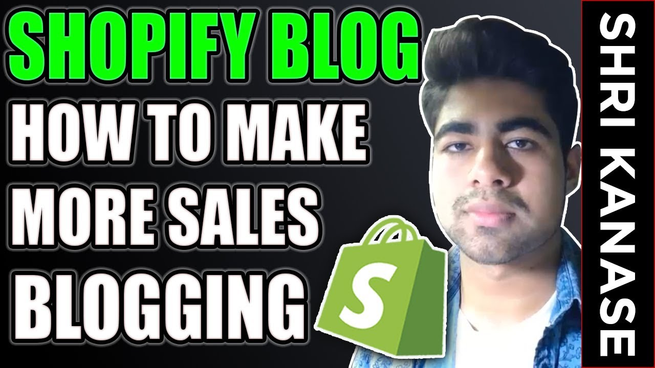 Shopify FULL Blogging Tutorial 2019 | EXPLODE Your Aliexpress Dropshipping Store Sales