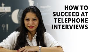 How to Succeed at Telephone Interviews, Tips To Handle Telephonic Interviews