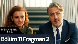 Menajerimi Ara 11. Bölüm 2. Fragman