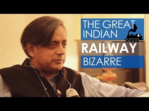 Dr Shashi Tharoor - Dark History Of Indian Railways - The Great Indian Railway Bizarre