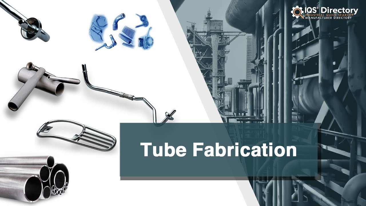 Tube Fabrication Companies | Tube Fabrication Services