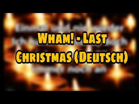 Wham! - Last Christmas Lyrics Deutsche Übersetzung
