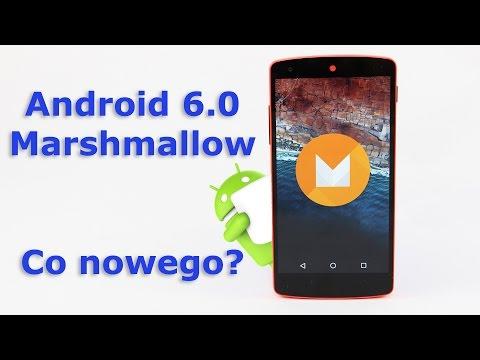 Android 6.0 Marshmallow - zmiany i nowości