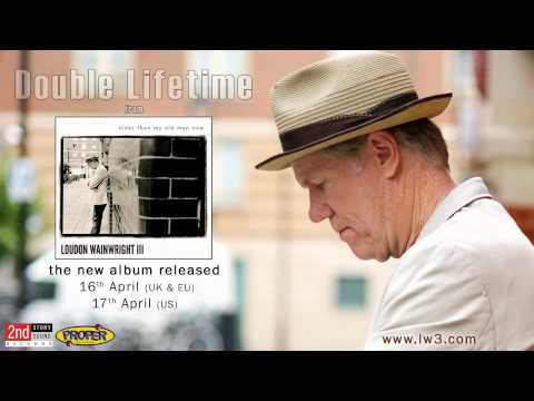 Loudon Wainwright III - Double Lifetime