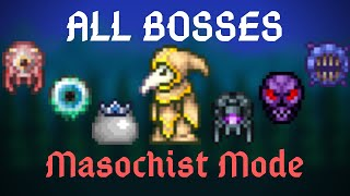 Terraria: Masochist Mode All Bosses (Except the Exclusives) // Fargo's Soul Mod