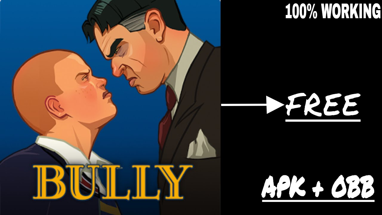 Bully mod apk obb download | Download Bully: Anniversary