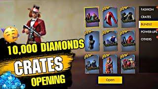 Opening worth  10,000 Diamond crates , how many Bundle I got ? #Garenafreefire