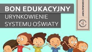 Bon edukacyjny | Urynkowienie systemu oświaty