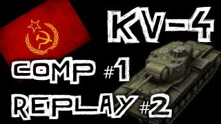 world of tanks    replay competition 1 runner up kv 4