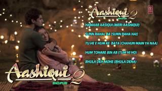 aashiqui 2 bhojpuri version audio songs jukebox