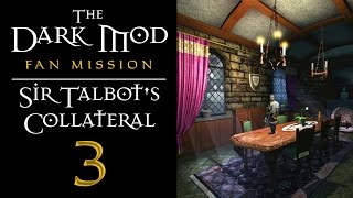 Let's Play The Dark Mod: Sir Talbot's Collateral - Gameplay - 3 - Sex