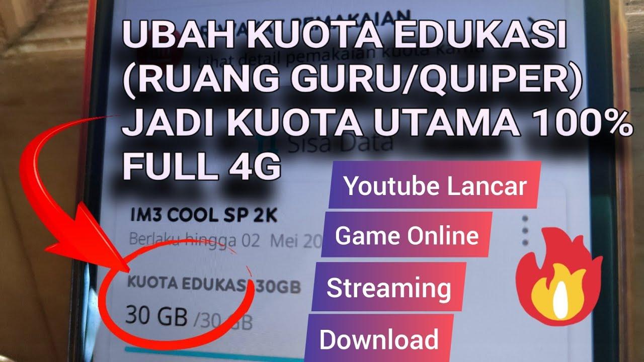 Ubah Kuota Edukasi Jadi Kuota Utama Reguler 100 Full 4g Youtube