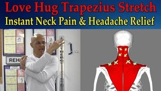 love hug trapezius stretch for instant neck pain relief tight muscles headaches dr mandell