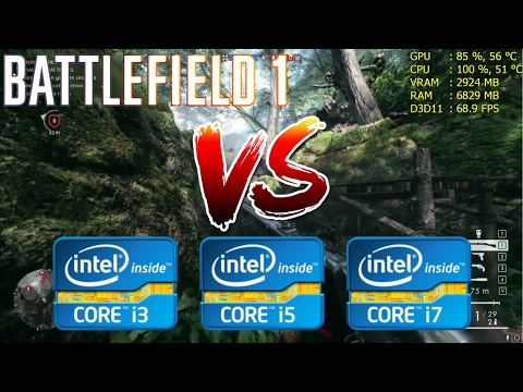 Intel Core i3 vs i5 vs i7 | Battlefield 1 - Gaming Performance