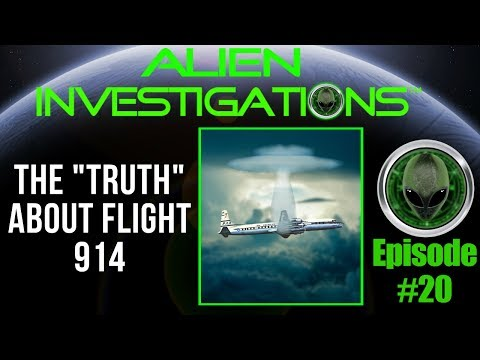 "DISCOVER The ""TRUTH""  About (Flight 914) 8/14/17 Episode 20"
