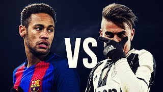 NEYMAR vs DYBALA - Despacito vs It Ain't Me | 2017 HD