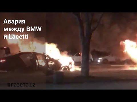 В ДТП с возгоранием BMW и Lacetti в Ташкенте погибли два человека