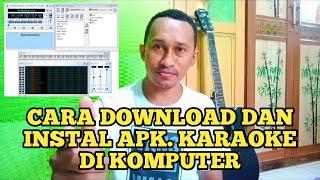 Download Mp3 Cara Download Aplikasi Karaoke Di Komputer