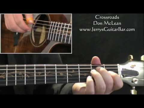 How To Play Don McLean Crossroads on Guitar (intro only)