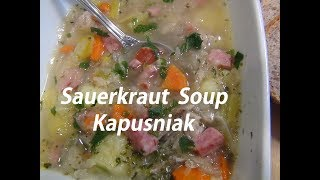 "Polish Sauerkraut soup ""KAPUSNIAK""  Episode #57"