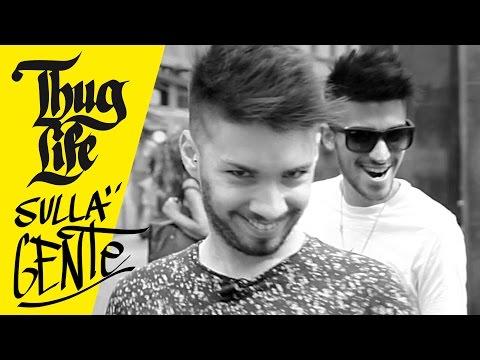 THUG LIFE SULLA GENTE - Matt & Bise