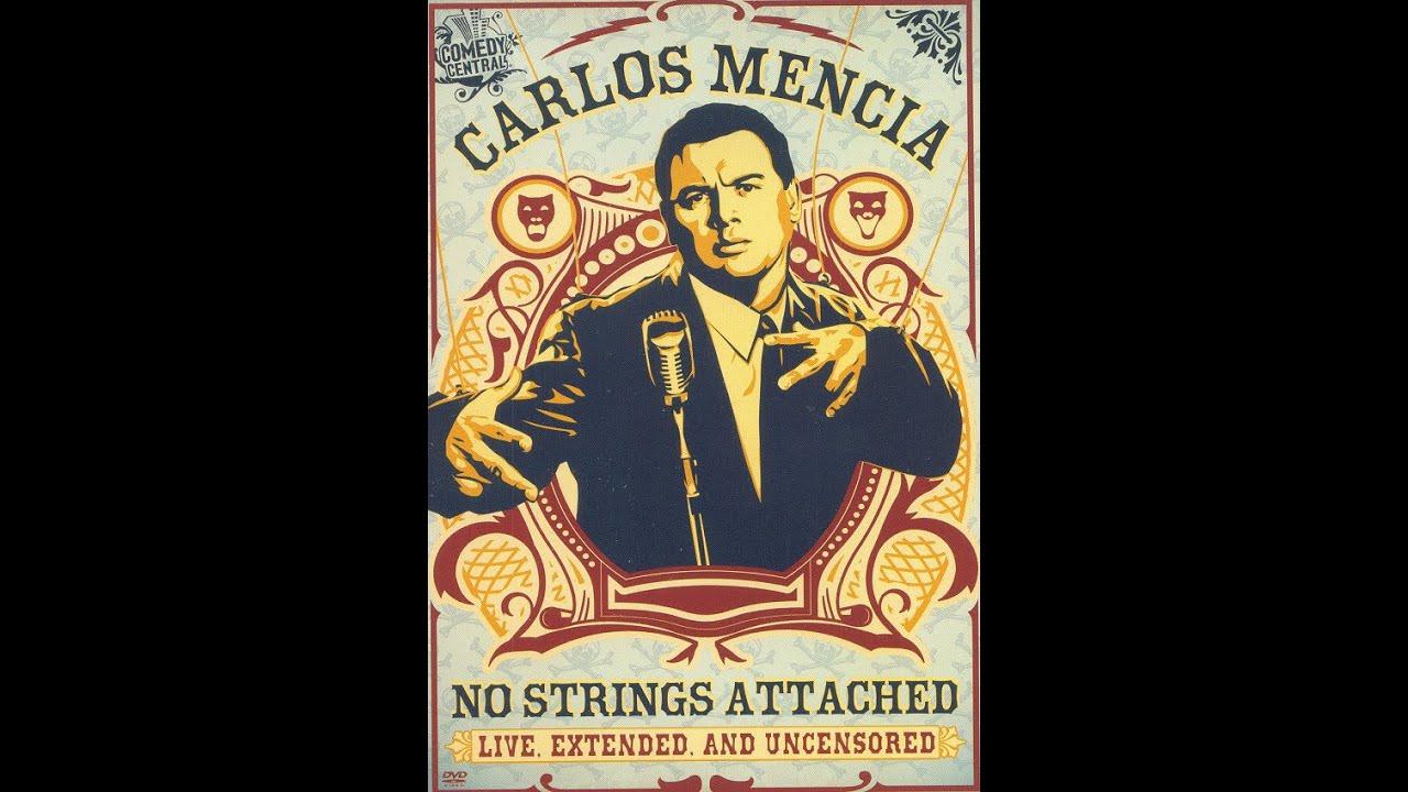 Download Carlos Mencia No Strings Attached 2006