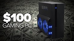 $100 Gaming PC!? Cheap and it works!