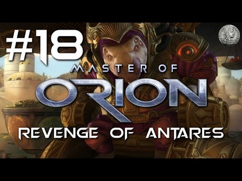 "MASTER OF ORION Let's Play - REVENGE OF ANTARES - Gnolam/EXTREME #18 ""Asset Acquisition"""