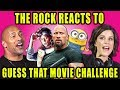 THE ROCK REACTS TO GUESS THAT MOVIE CHALLENGE  Ft  Skyscraper Cast