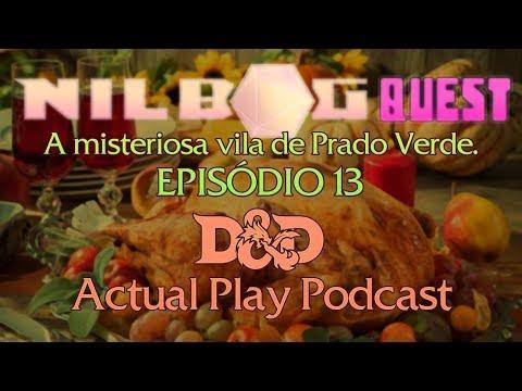 A Misteriosa Vila de Prado Verde   Episódio 13