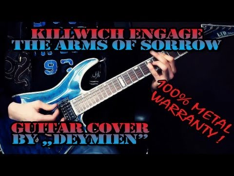 Killswitch Engage  The Arms of Sorrow  Guitar  HD