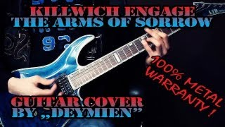 Killswitch Engage - The Arms of Sorrow - Guitar Cover [HD]