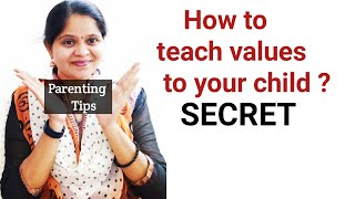 Positive parenting tips in english,How to teach values to child? by Mathi (english)