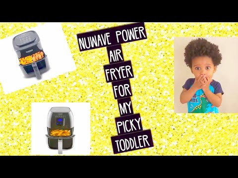 What's the deal with NuWave Air Fryer?? Healthier cooking for my picky toddler!