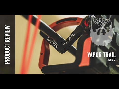 Product Review - Vapor Trail Gen 7 - Keefer Bros - YouTube
