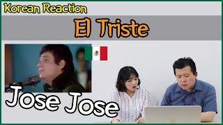 José José - El triste Reaction [Koreans Hoon & Cormie] / Hoontamin