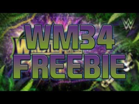 UNBELIEVABLE WM34 FREEBIE !!!! | WWE SUPERCARD SEASON 4