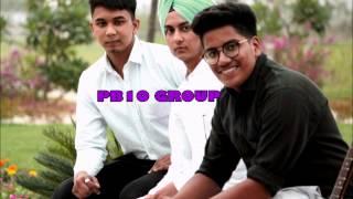 Ghat Boldi-Gippy Grewal Cover by PB10Group | Jaani | B Praak |