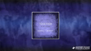 Martell x Bensson - Together (For A While)
