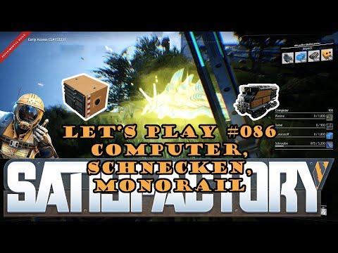 Satisfactory Let's Play 086 - Deutsch - Computer, Schnecken, Monorail