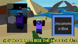 THE UNCOMMO N BOX MOST CHEATEM-One Piece Legendary-Roblox